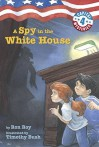 A Spy in the White House (Capital Mysteries) - Ron Roy