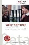 Sudbury Valley School - Lambert M. Surhone