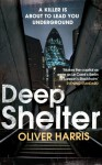 Deep Shelter - Oliver Harris