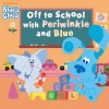 Off to School with Periwinkle and Blue (Blue's Clues) - Nickelodeon