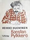 Konstan Pylkkerö - Veikko Huovinen