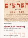 Sprache In der Zerstreuung: Die Sakularisierung Des Hebraischen Im 18. Jahrhundert - Andrea Schatz