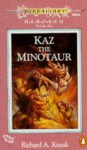 Kaz the Minotaur (Dragonlance: Heroes II, #1) - Richard A. Knaak