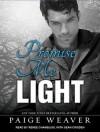 Promise Me Light - Paige Weaver, Renee Chambliss, Sean Crisden