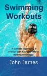 Swimming Workouts - John James