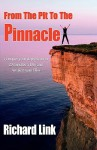 From the Pit to the Pinnacle - Richard Link, 1st World Publishing