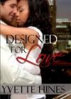 Reignited: Designed for Love (Finding Love) - Yvette Hines