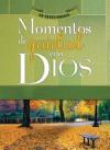 Momentos de Quietud Con Dios: Un Devocionario - Honor Books