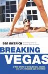 Breaking Vegas - Ben Mezrich