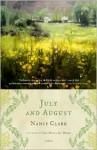 July and August: A Novel - Nancy Clark