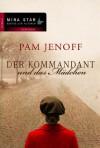 Der Kommandant und das Mädchen (German Edition) - Pam Jenoff