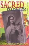 Sacred Threads: Catholic Spirituality In Australia 1922 1962 - Katherine Massam, Pauline Reilly