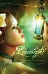 Limelight: A Golden Light Anthology - Bill Blume, Edward W. Robertson, Domyelle Rhyse