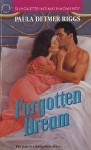 Forgotten Dream - Paula Detmer Riggs