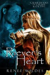 Riever's Heart: Guardians of Light, Book 5 - Renee Wildes