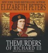 The Murders of Richard III - Elizabeth Peters, Grace Conlin
