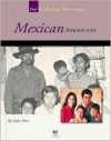 Mexican Americans - Judy Alter