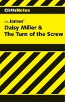 Cliffsnotes Daisy Miller & The Turn Of The Screw - Michael Roberts