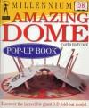 Millennium Dome Pop-up Book (DK millennium range) - Stephen Biesty
