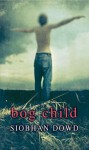 Bog Child Reader (Rollercoasters) - Siobhan Dowd