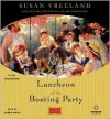 Luncheon of the Boating Party - Susan Vreeland, Karen White