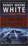 Cuban Death-Lift - Randy Striker, Randy Wayne White