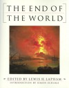 The End of the World - Lewis H. Lapham, Simon Schama