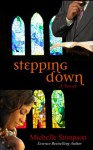 Stepping Down - Michelle Stimpson