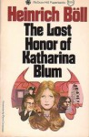 The Lost Honor of Katharina Blum, Or How Violence Develops and Where it Can Lead - Heinrich Böll, Leila Vennewitz
