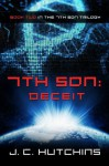 7th Son: Deceit (Book Two in the 7th Son Trilogy) - J.C. Hutchins