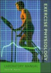 Exercise Physiology Laboratory Manual with Powerweb: Health and Human Performance - Gene M. Adams