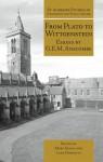 From Plato to Wittgenstein: Essays by GEM Anscombe - G.E.M. Anscombe, Mary Geach, Luke Gormally