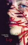 Lip - Catherine Smith