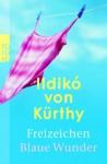 Freizeichen / Blaue Wunder - Ildikó von Kürthy