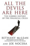 All The Devils Are Here: The Hidden History Of The Financial Crisis - Bethany McLean
