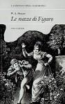 W.A. Mozart, Le Nozze Di Figaro - Tim Carter