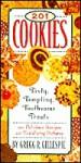 201 Cookies: Tasty, Tempting, Toothsome Treats - Gregg R. Gillespie