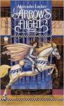Arrow's Flight - Mercedes Lackey
