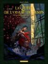 La Quête De L'oiseau Du Temps Avant La Quête, Tome 2 - Serge Le Tendre, Régis Loisel