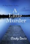 A Little Murder - Cindy Davis
