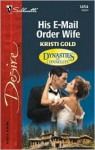 His E-Mail Order Wife (Dynasties: The Connellys) - Kristi Gold
