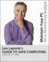 Leo Laporte's Guide to Safe Computing - Mark Edward Soper, Andy Walker, Leo Laporte, Leo Lapopte