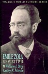 World Authors Series - Émile Zola Revisited (World Authors Series) - L. Martin, Louise Martin, William J. Berg, W. Berg
