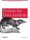 Python for Data Analysis: Data Wrangling with Pandas, Numpy, and Ipython - Wes McKinney