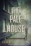 The Pale House - Luke McCallin