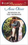 Business in the Bedroom (Undressed by the Boss) - Anne Oliver