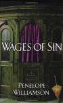 Wages of Sin (Williamson, Penelope) - Penelope Williamson