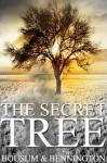 The Secret Tree - Jeff Bennington, Patrick Bousum