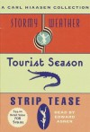 A Carl Hiaasen Collection: Stormy Weather, Tourist Season And Strip Tease - Carl Hiaasen, Edward Asner