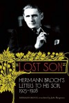Lost Son: Hermann Broch's Letters to His Son, 1925-1928 - Hermann Broch